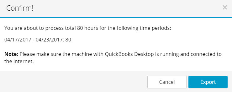 Export Timesheet Data to QuickBooks desktop - confirmation pop up dialogue